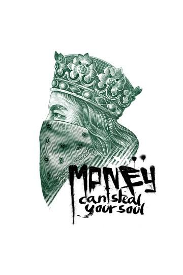 "Koszulka ""Money can steal your soul"""